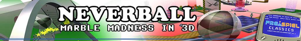 Neverball - Der Marrble Madness Nachfolger kostenlos aus Vollversion in 3D